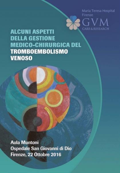 Alcuni Aspetti Della Gestione Medico-Chirurgica Del Tromboembolismo Venoso