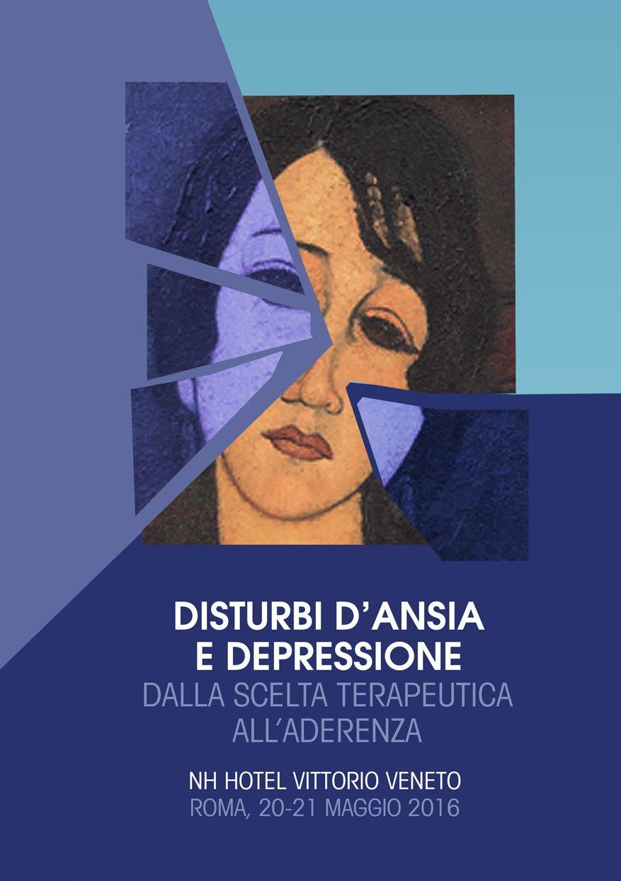 Disturbi D'Ansia e Depressione: Dalla Scelta Terapeutica All'Aderenza