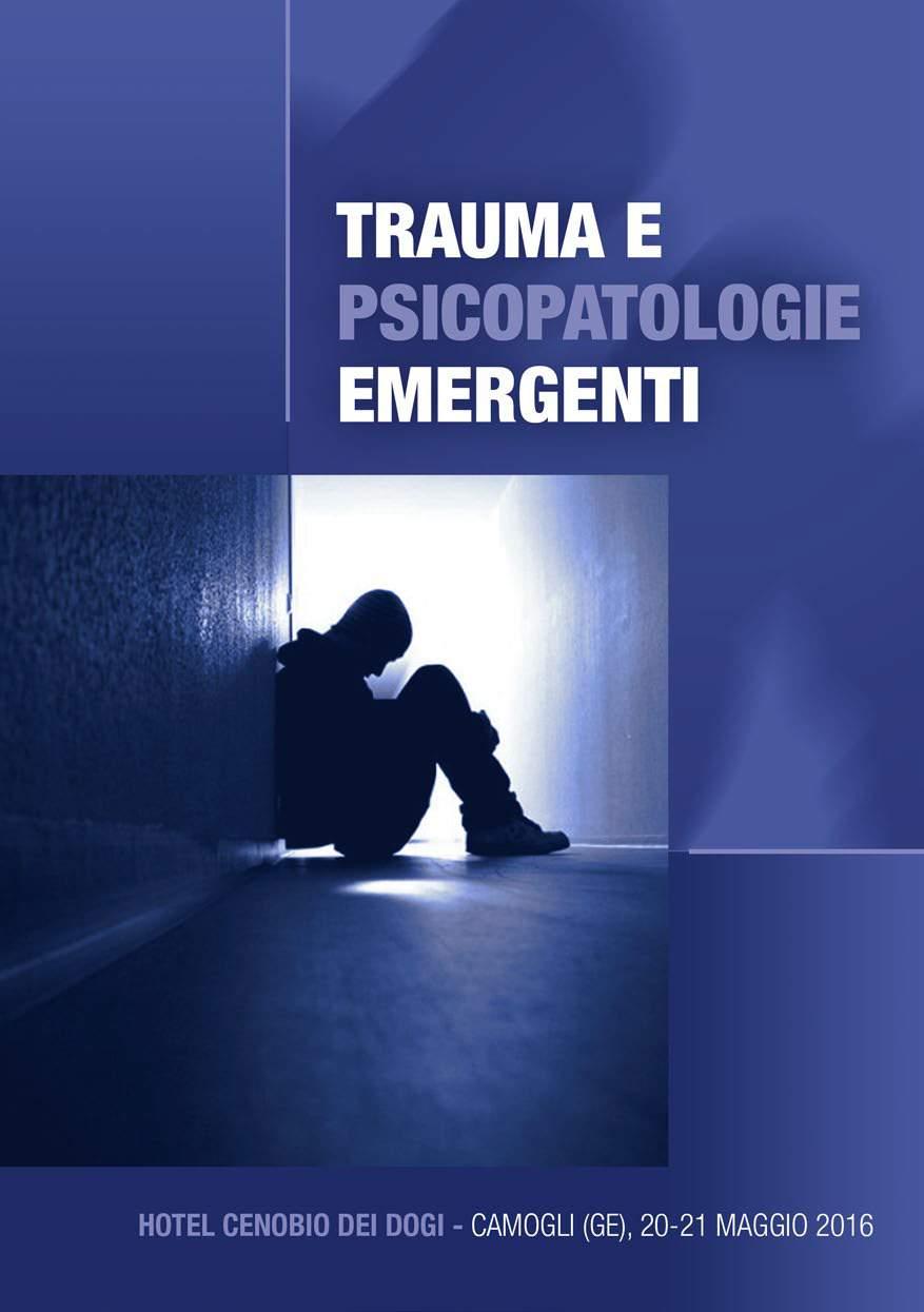 Trauma e Psicopatologie Emergenti