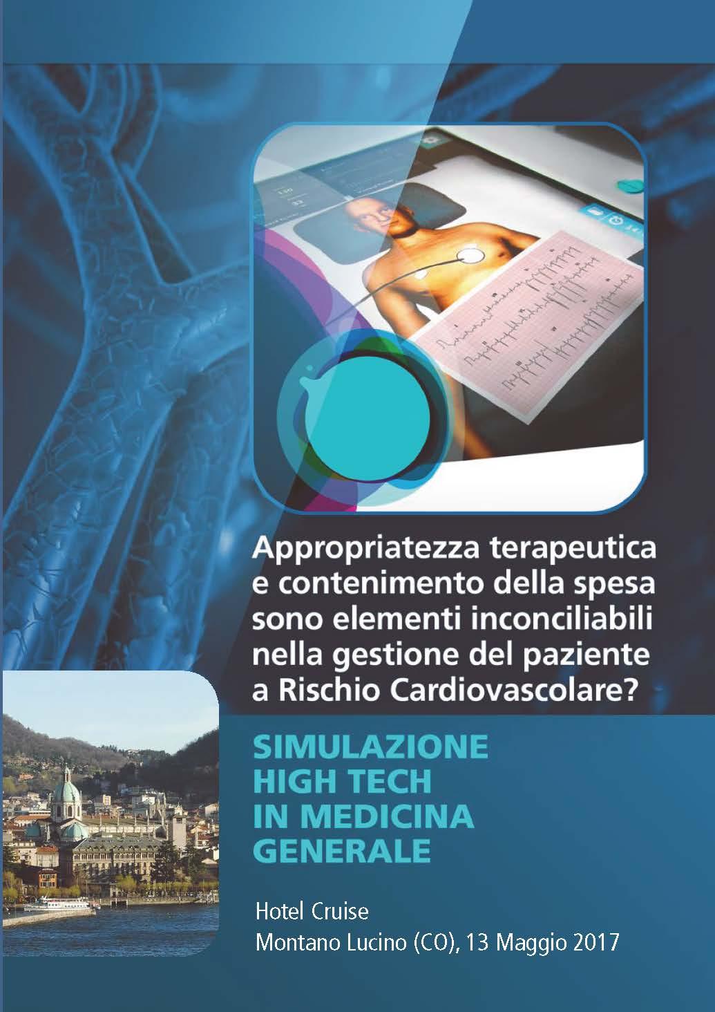 Appropriatezza terapeutica e contenimento della spesa sono elementi inconciliabili nella gestione del paziente a Rischio Cardiovascolare?