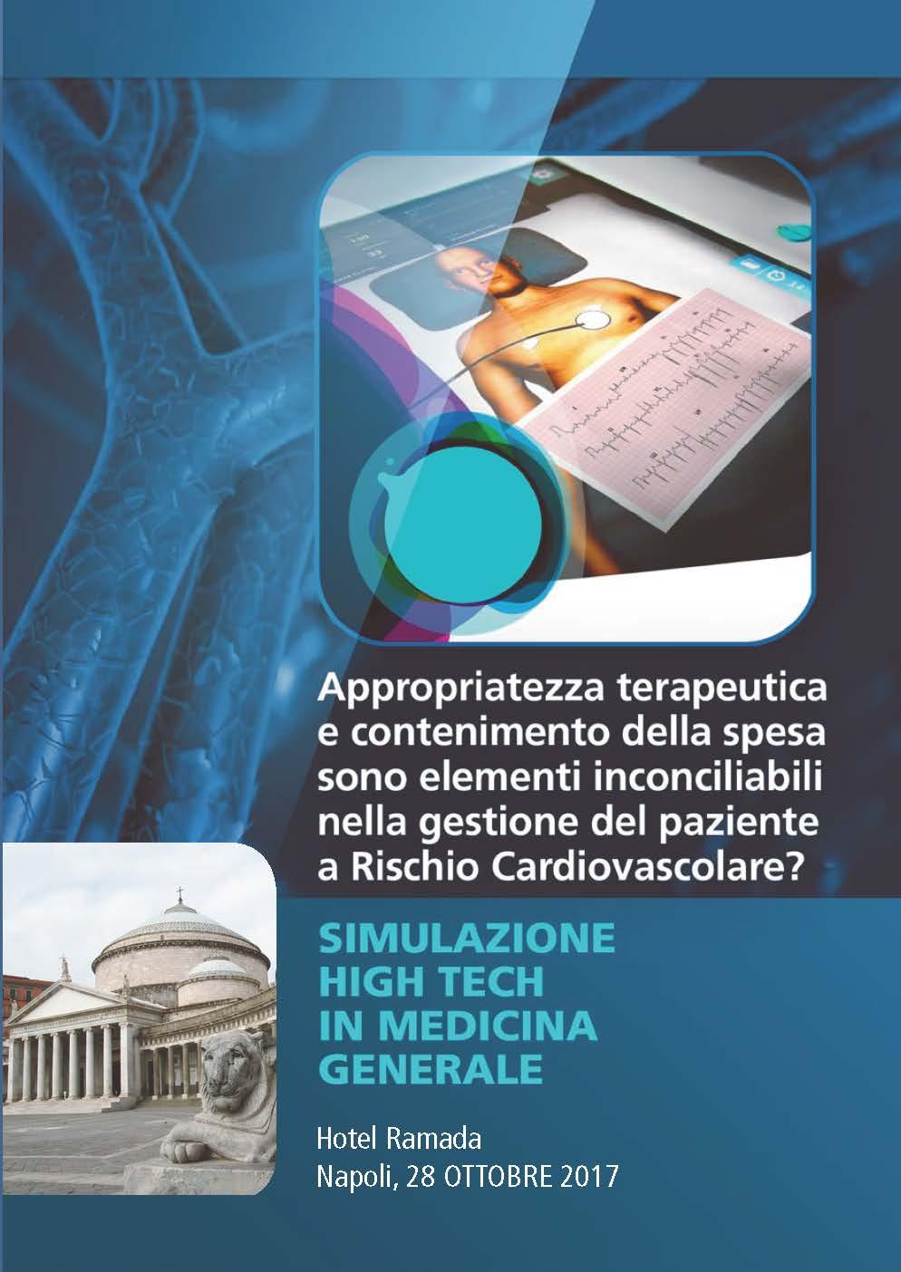 """Corso teorico-pratico: """"Appropriatezza terapeutica e contenimento della spesa sono elementi inconciliabili  nella gestione del paziente a Rischio Cardiovascolare?"""""""