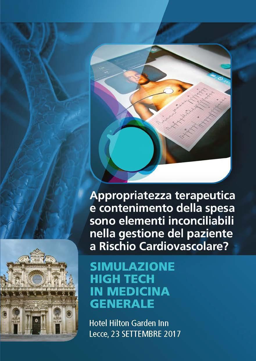 Corso teorico-pratico: Appropriatezza terapeutica e contenimento della spesa sono elementi inconciliabili nella gestione del paziente a Rischio Cardiovascolare?