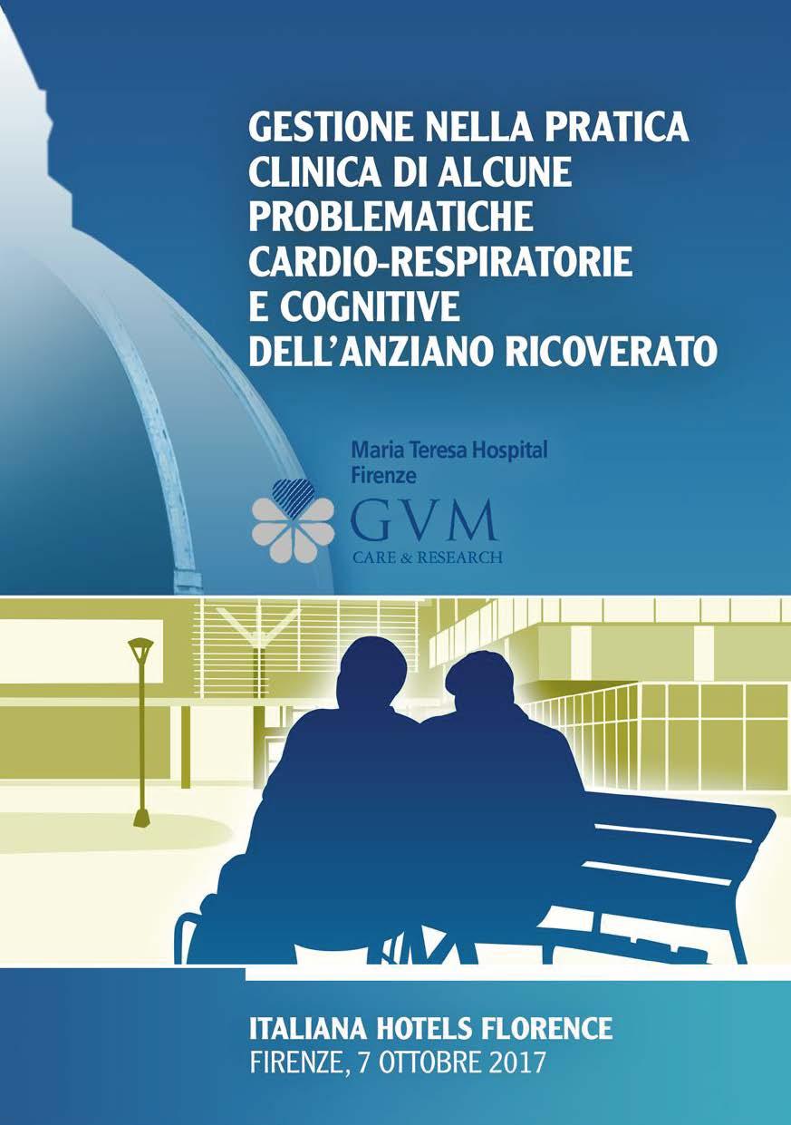 GESTIONE NELLA PRATICA CLINICA DI ALCUNE PROBLEMATICHE CARDIO-RESPIRATORIE E  COGNITIVE DELL'ANZIANO RICOVERATO