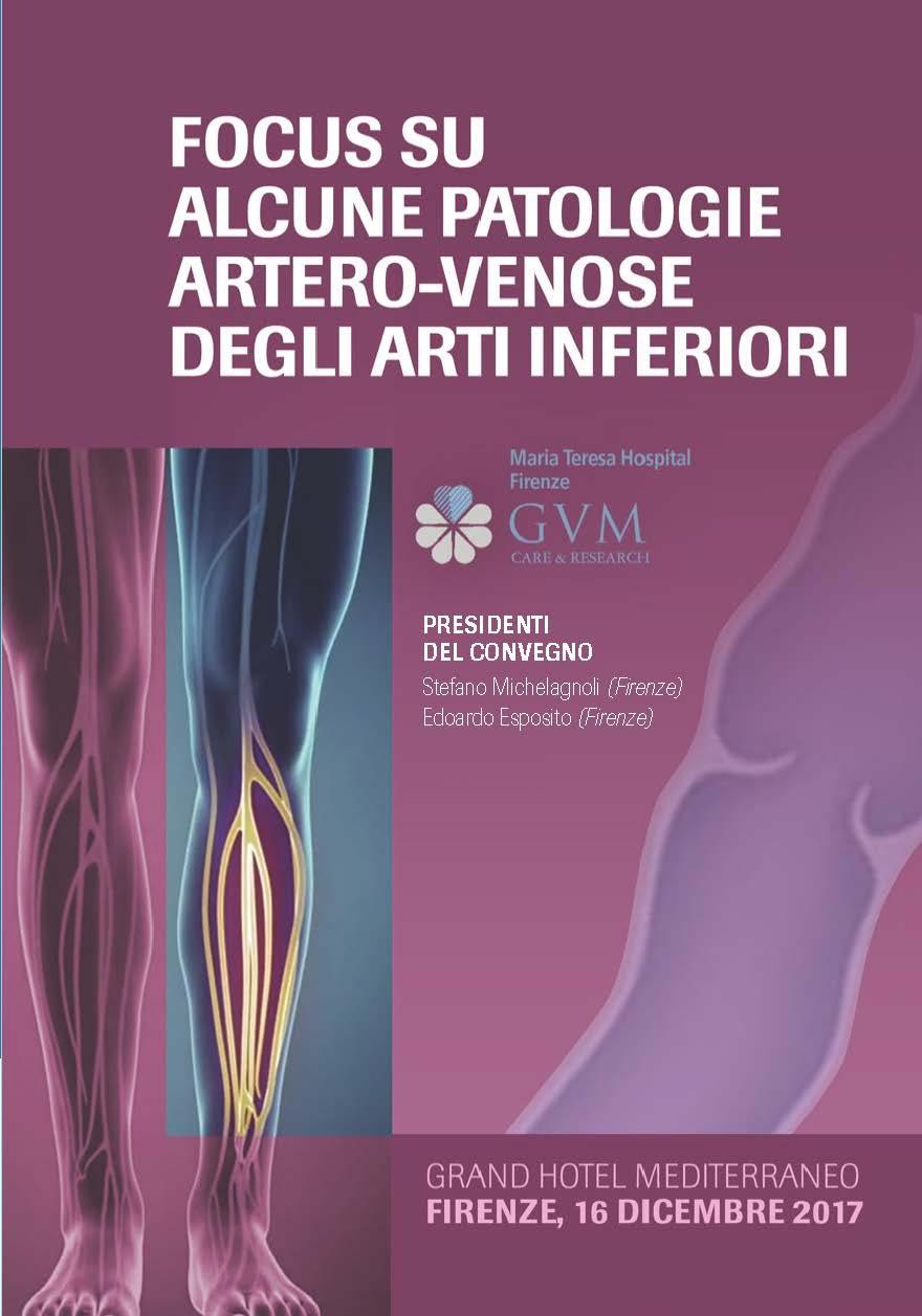 FOCUS SU ALCUNE PATOLOGIE ARTERO-VENOSE DEGLI ARTI INFERIORI