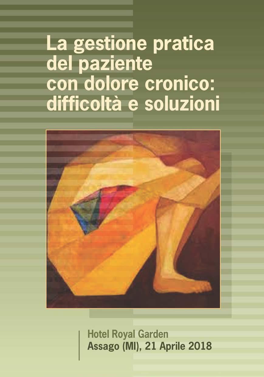 La gestione pratica del paziente con dolore cronico