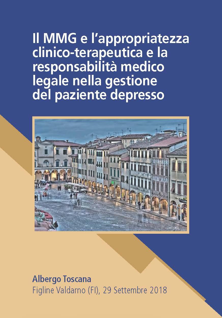 IL MMG E L'APPROPRIATEZZA clinico-terapeutica e responsabilità medico legale nella gestione del paziente depresso