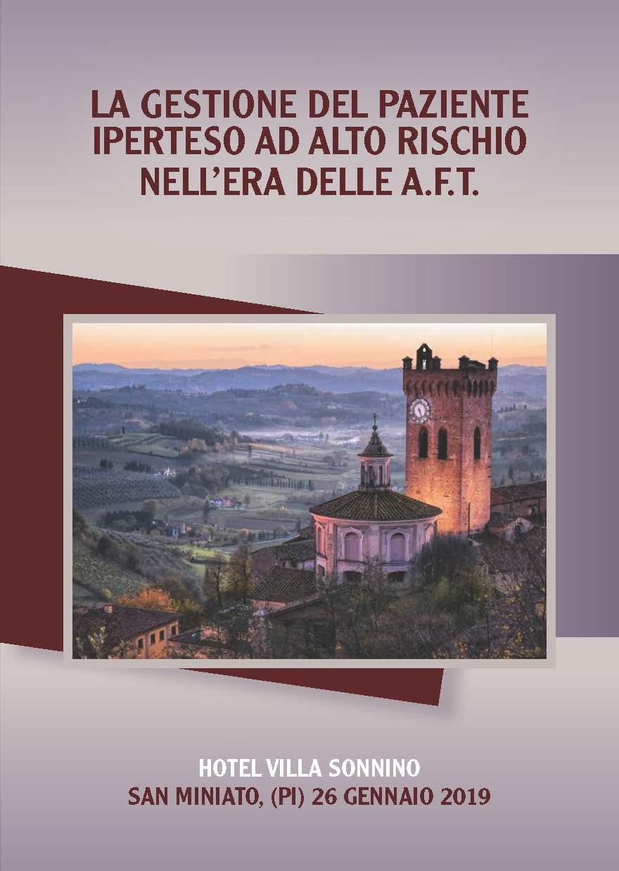 LA GESTIONE DEL PAZIENTE IPERTESO AD ALTO RISCHIO NELL'ERA DELLE A.F.T.