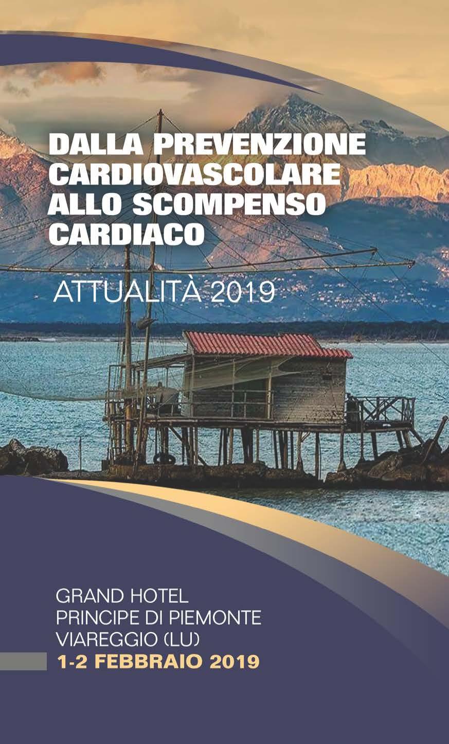 DALLA PREVENZIONE CARDIOVASCOLARE ALLO SCOMPENSO CARDIACO: ATTUALITÀ 2019