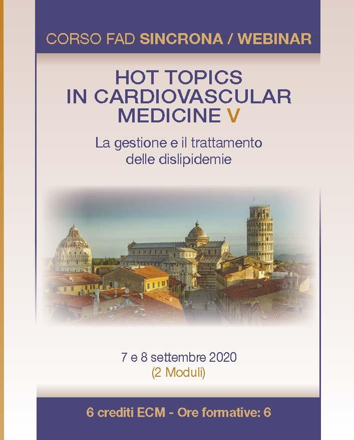 Hot Topics in Cardiovascular Medicine V. La gestione e il trattamento delle dislipidemie – 2 MODULI