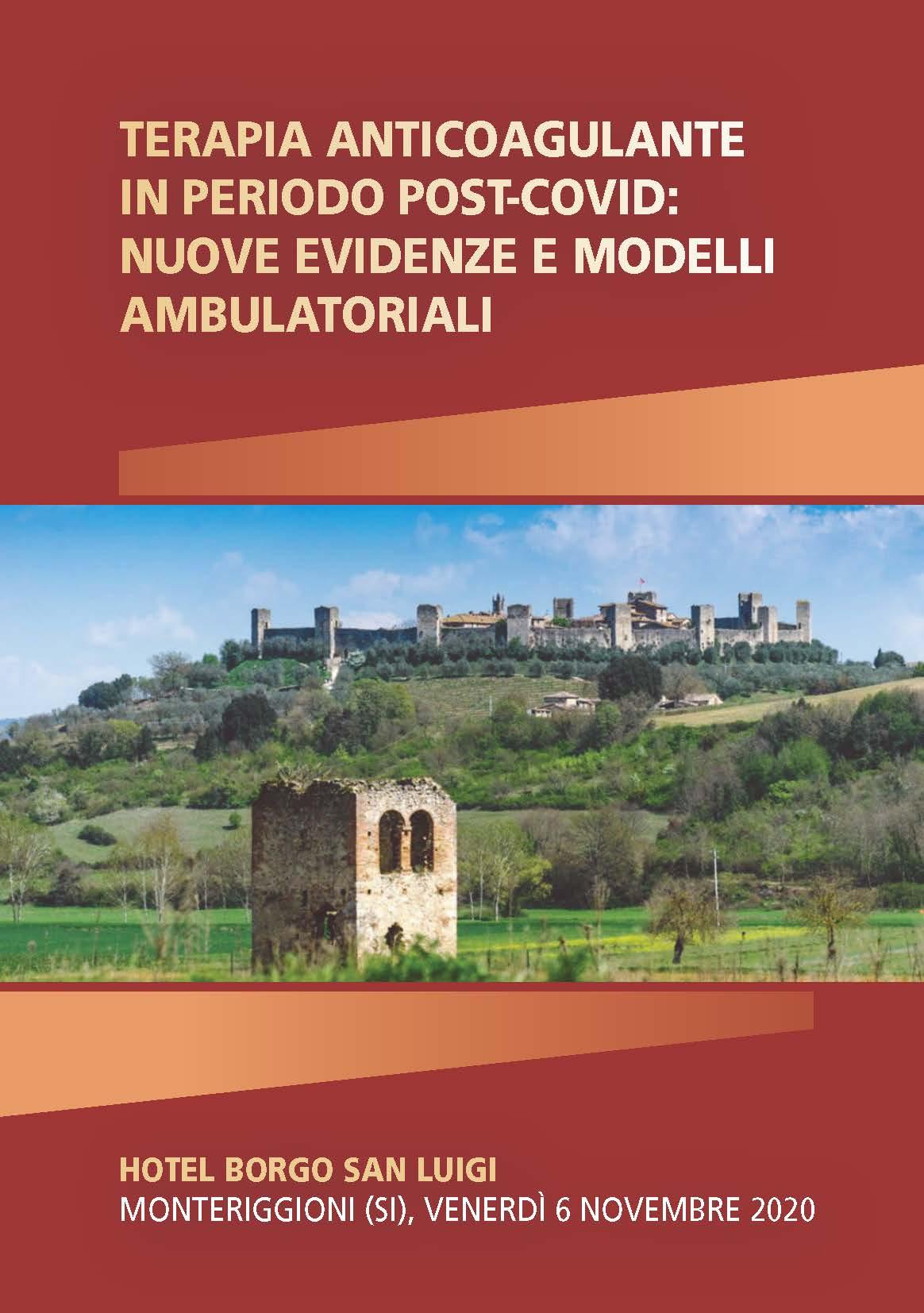 TERAPIA ANTICOAGULANTE IN PERIODO POST-COVID: NUOVE EVIDENZE E MODELLI AMBULATORIALI