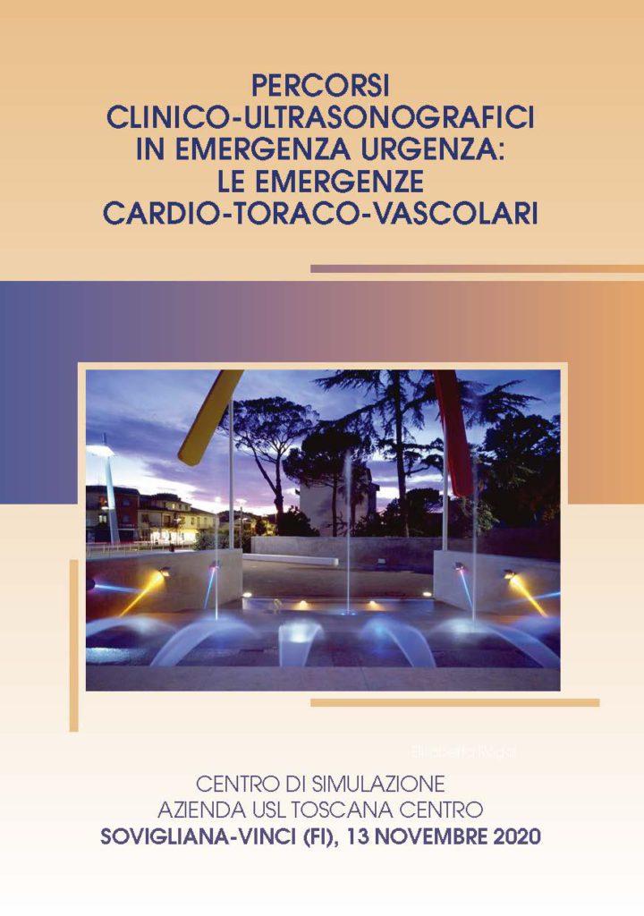 Percorsi clinico-ultrasonografici in emergenza urgenza: le emergenze cardio-toraco-vascolari