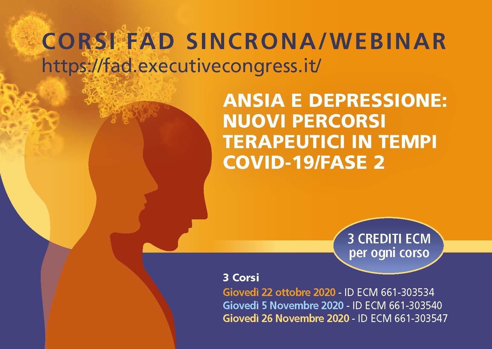 ANSIA E DEPRESSIONE: NUOVI PERCORSI TERAPEUTICI IN TEMPI COVID-19/FASE 2