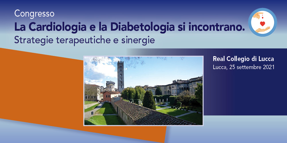 La Cardiologia e la Diabetologia si incontrano. Strategie terapeutiche e sinergie